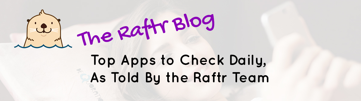 raftr team top apps