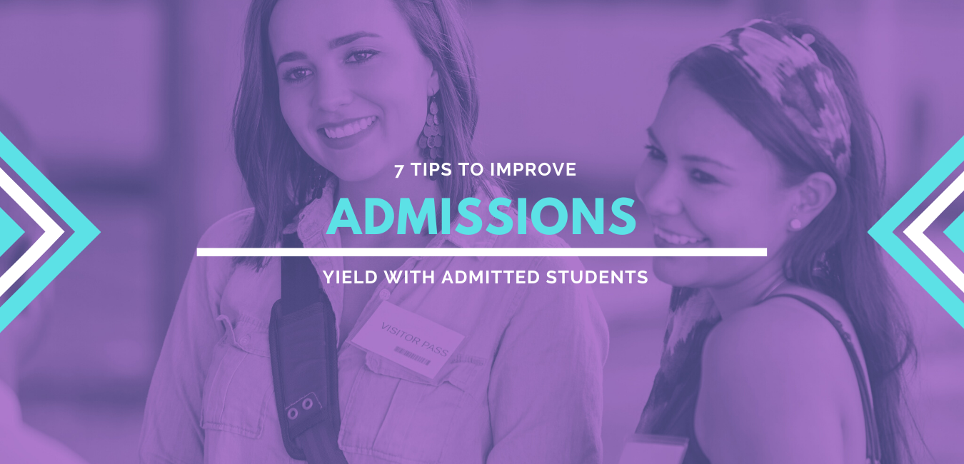 7 Tips for Driving Yield with Admitted Students