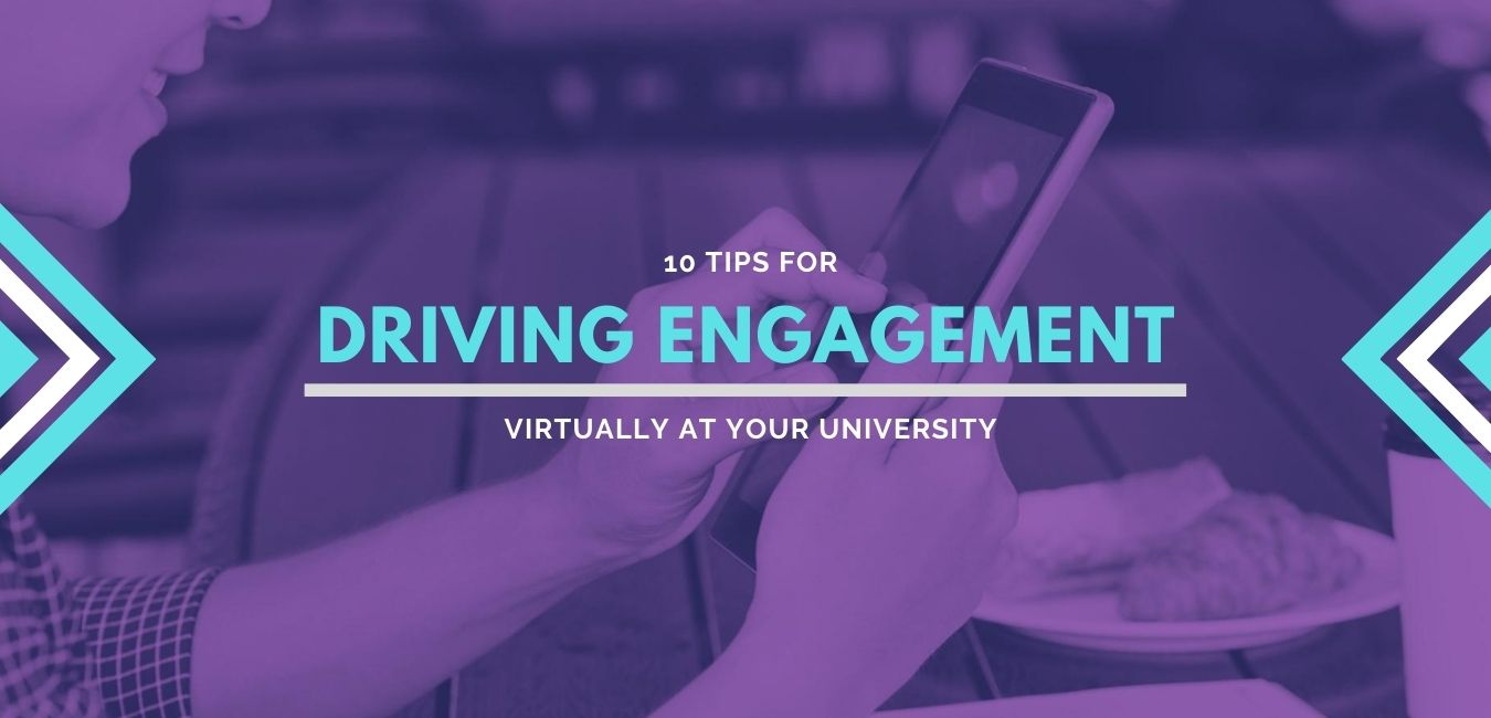 10 Tips for Driving Student Engagement Remotely at Your University