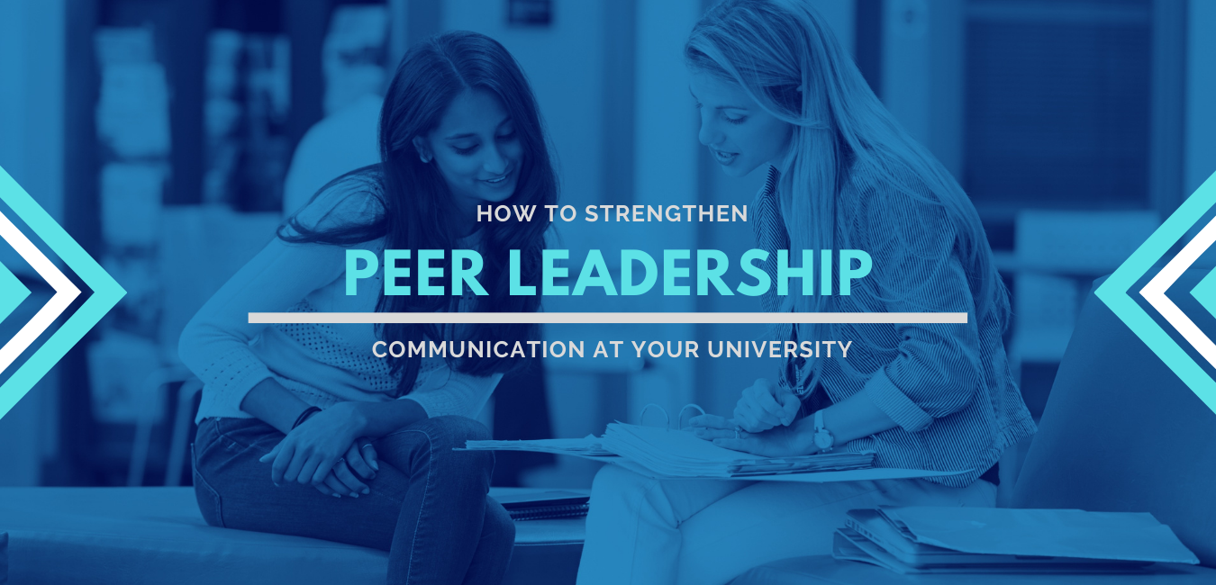8 Ways to Strengthen Peer Leadership Communication