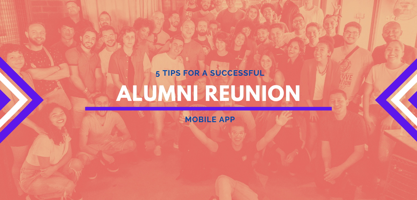 5 Tips for a Successful Alumni Reunion App