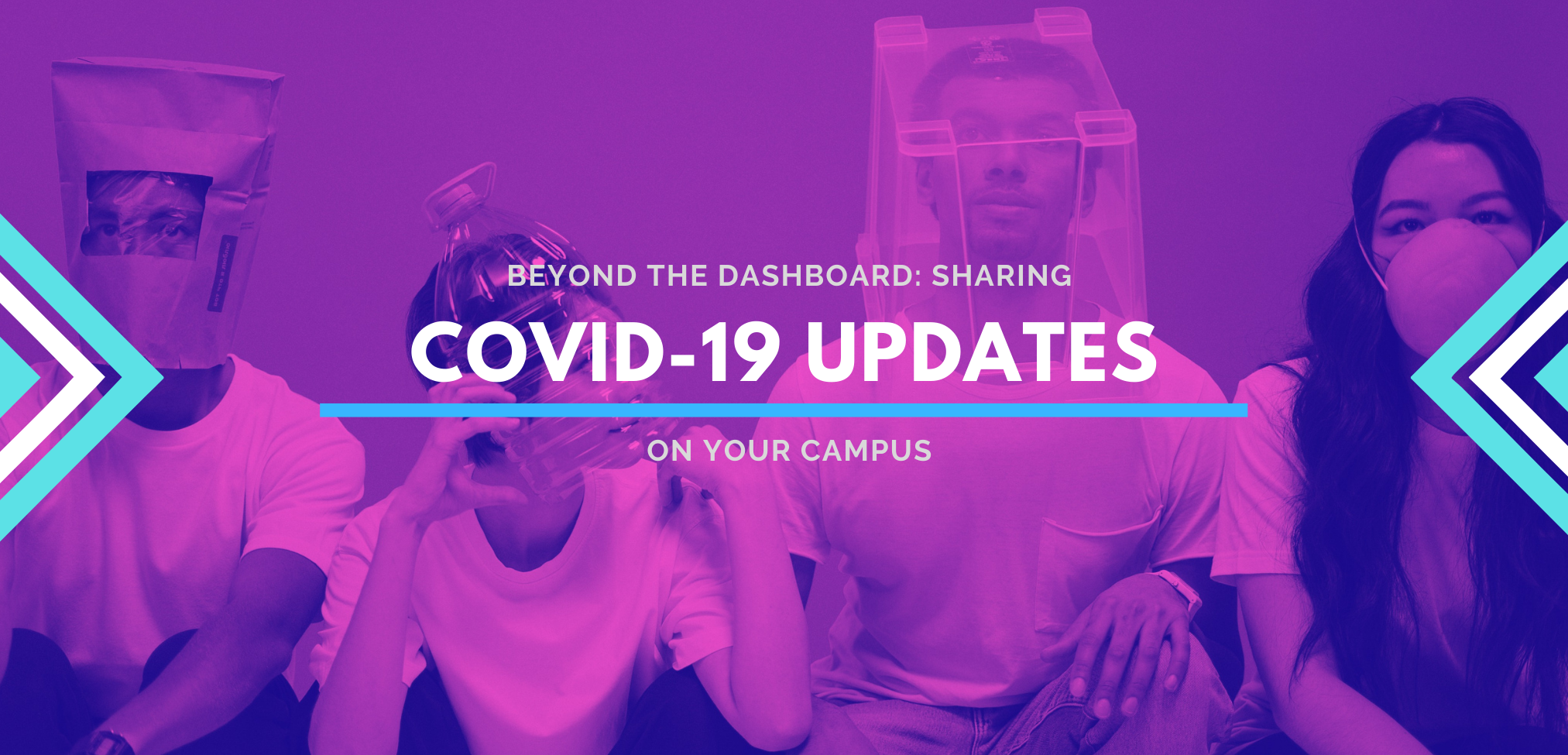 Beyond the Dashboard: How to Communicate COVID-19 Updates on Your Campus