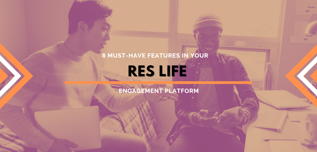8 Res Life Engagement Platform Must-Have Features